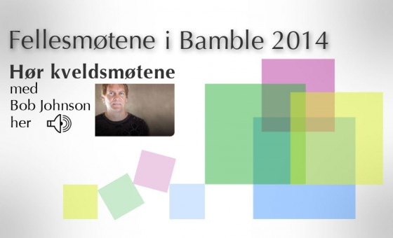 Fellesmøtene i Bamble 2014