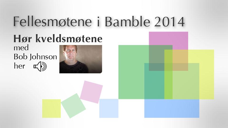 Fellesmøtene i Bamble 2014