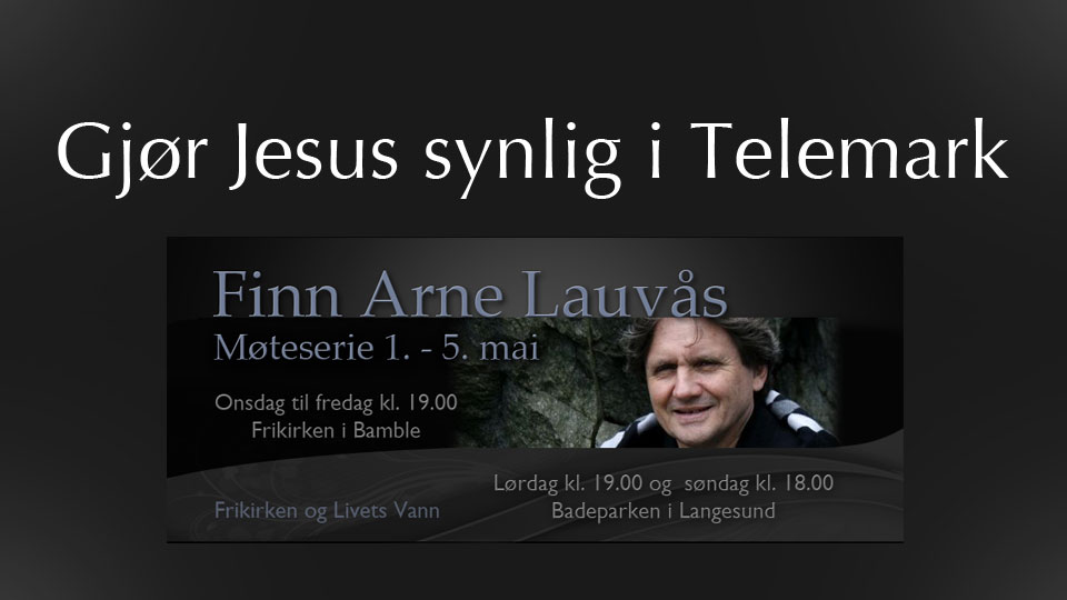 Gjør Jesus synlig i Telemark